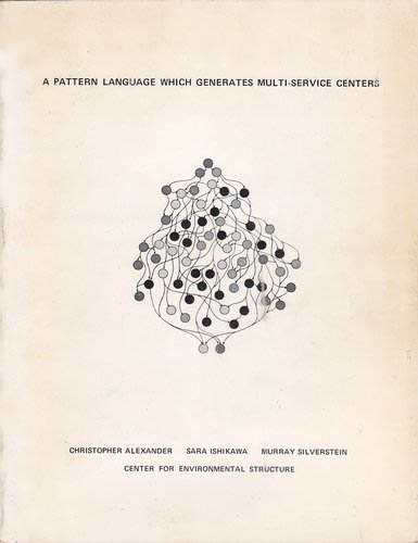 A Pattern Language which Generates Multi-Service Community Centers book cover