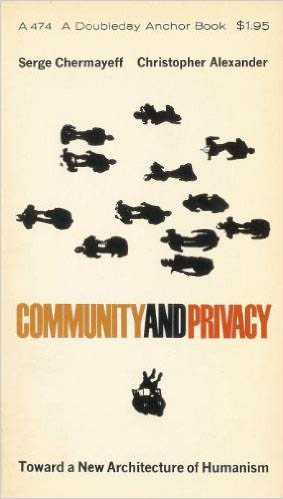 Community and Privacy: Toward a New Architecture of Humanism book cover